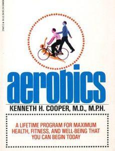 Aerobice Kenneth H Cooper