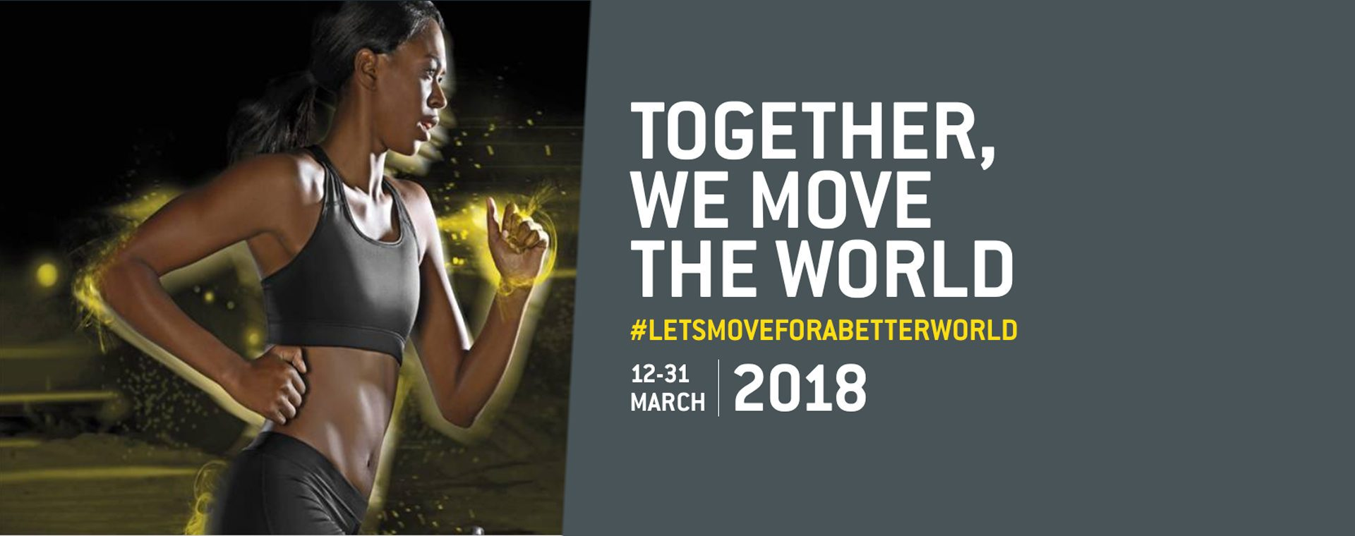 Let´s Move For A Better World 2018 -kampanja